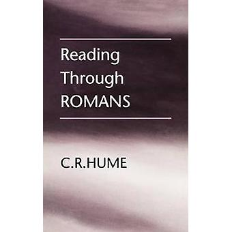 Reading Through Romans by Hume & C. R.