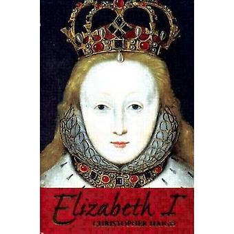 إليزابيث الأولى من قبل كريستوفر هيغ