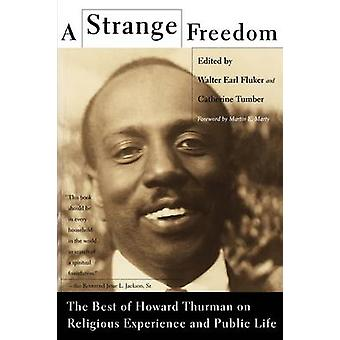 A Strange Freedom by Thurman & Howard