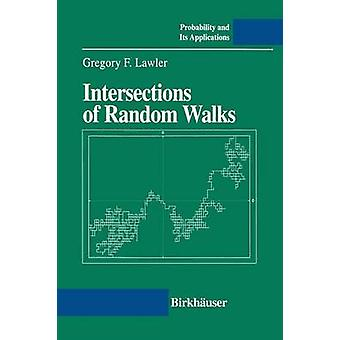 Intersections of Random Walks by Lawler & Gregory F.