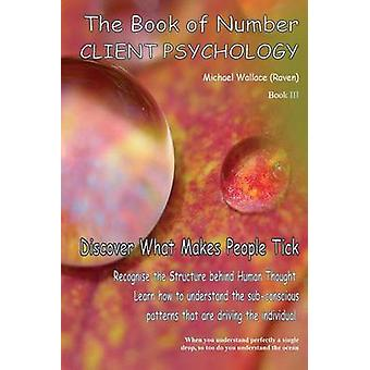 Book of Number Client Psychology by Wallace & Michael