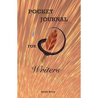Pocket Journal for Writers by Anton & Jackie