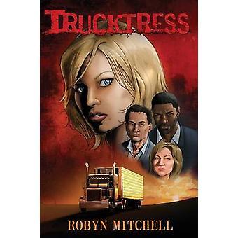 Trucktress by Mitchell & Robyn