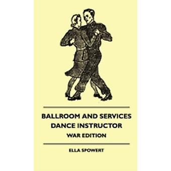 Ballroom And Services Dance Instructor  War Edition by Spowert & Ella