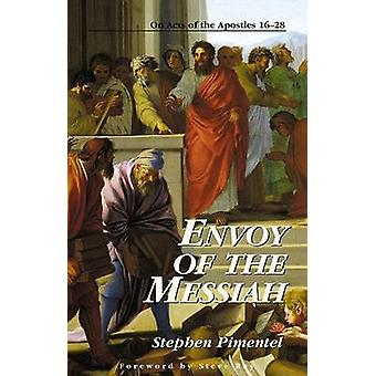 Envoy of the Messiah On Acts of the Apostles 1628 by Pimentel & Stephen