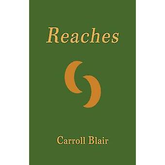 Reaches by Blair & Carroll