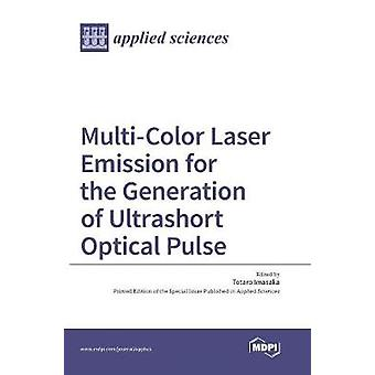 MultiColor Laser Emission for the Generation of Ultrashort Optical Pulse by Imasaka & Totaro