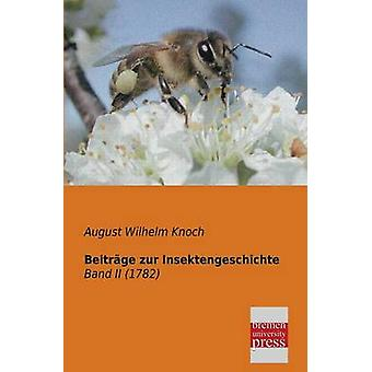 Beitrage Zur Insektengeschichte by Knoch & August Wilhelm
