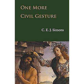One More Civil Gesture by Simons & C. E. J.