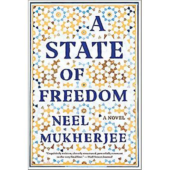 A State of Freedom - A Novel by Neel Mukherjee - 9780393356694 Book