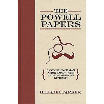The Powell Papers - A Confidence Man Among the Anglo-American Literati