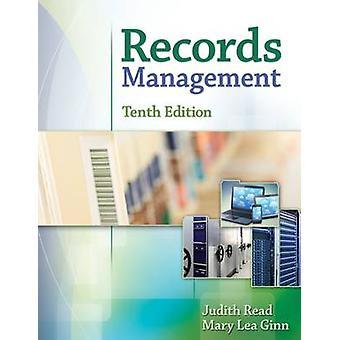 Records Management (10a Edizione Riveduta) di Judith Read - Mary Lea G