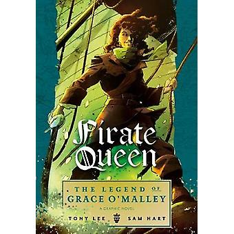 Pirate Queen - The Legend of Grace O'Malley by Tony Lee - 978140634735