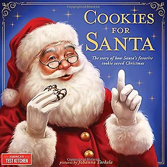 Cookies for Santa - The Story of How Santa's Favorite Cookie Saved Chr