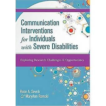 Communication Interventions for Individuals with Severe Disabilities