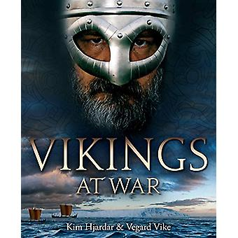 Vikings at War by Kim Hjardar - 9781612007991 Book