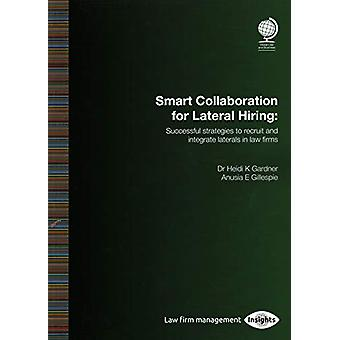 Smart Collaboration for Lateral Hiring - Successful Strategies to Recr