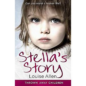 Stella's Story by Louise Allen - 9781912624881 Book