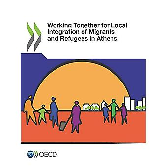 Working together for local integration of migrants and refugees in At