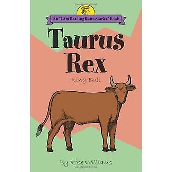 Taurus Rex = - King Bull Book