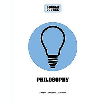 Philosophy - A Crash Course - Become An Instant Expert by Zara Bain - 9