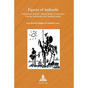 Figures of Authority - Contributions towards a Cultural History of Gov