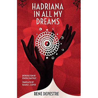 Hadriana in All My Dreams by Ren Depestre