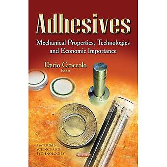 ADHESIVES MECHANICAL PROPERTIES TECH (Materials Science and Technologies)