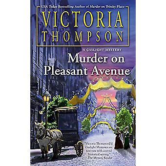 Murder On Pleasant Avenue by Victoria Thompson - 9781984805744 Book