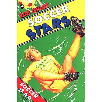 Soccer Stars by Rob Childs - 9780440870760 Book