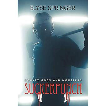 Suckerpunch by Elyse Springer - 9781644054314 Book
