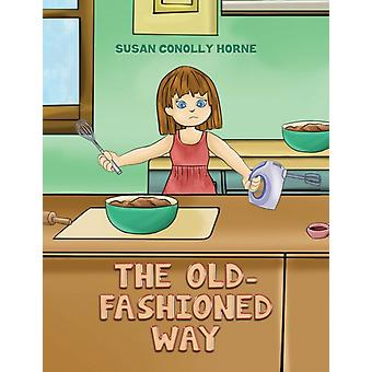 OLDFASHIONED WAY by CONOLLY HORNE & SUSAN
