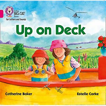 Up on Deck Big Book by Baker & Catherine