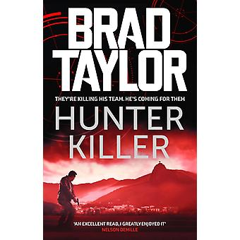 Hunter Killer by Taylor & Brad