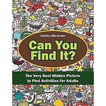 Can You Find It? The Very Best Hidden Picture to Find Activities for