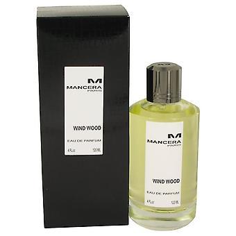 Mancera viento madera Eau De Parfum Spray por Mancera 4 oz Eau De Parfum Spray