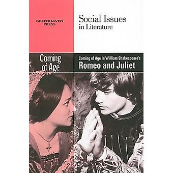 Coming of Age in William Shakespeare's Romeo and Juliet by Vernon Els