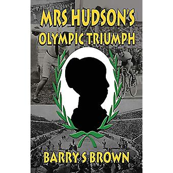 Mrs Hudson's Olympic Triumph - Fifth in the Mrs. Hudson of Baker Stree