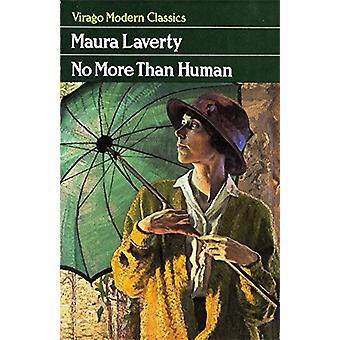 No More Than Human by Maura Laverty - 9781844081936 Book