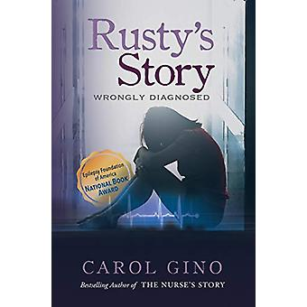 Rusty's Story by Carol Gino - 9781936530113 Book