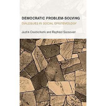 Democratische probleemoplossende dialogen in de sociale epistemologie Collectieve studies in kennis en samenleving