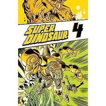 Dinosaure super Volume 4