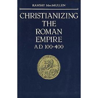 Christianiser l'Empire romain (Papier)