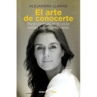 El arte de conocerte Konsten att känna dig själv av Alejandra Llamas