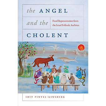 The Angel and the Cholent by Idit PintelGinsbergIdit PintelGinsberg