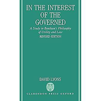 Dans l'intérêt des gouvernés : une étude de la philosophie de l'utilité et du droit de Bentham