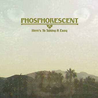 Phosphorescent - Here's to Taking It Easy [CD] USA import