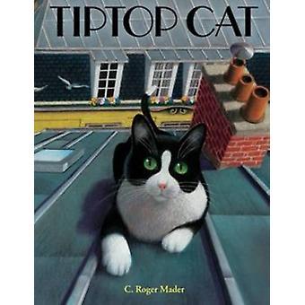 TIPTOP kat door Roger Mader - 9780544147997 boek