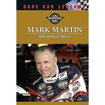 Mark Martin by Tara Baukus Mello - 9780791086643 Book