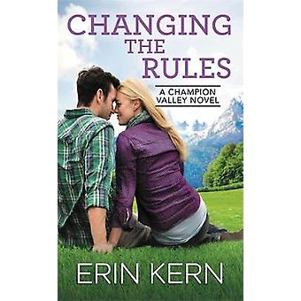 Changing the Rules by Erin Kern - 9781455536016 Book